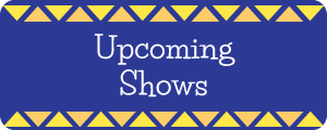 See what shows are coming up next!